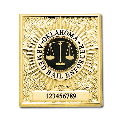 Official Oklahoma Armed Bail Enforcer Badge