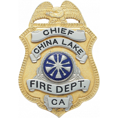 China Lake Fire Department Chief California Badge Model S94